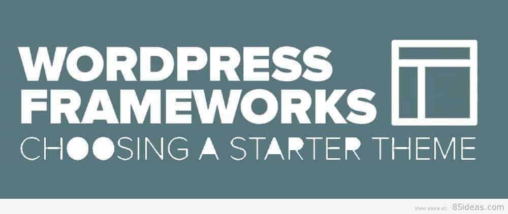 14 Best WordPress Starter Themes/Frameworks for Developers