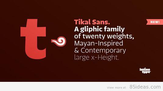 Tikal Sans font