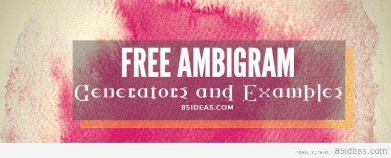 Free Ambigram Generators Online 2019 + Creative Example Designs