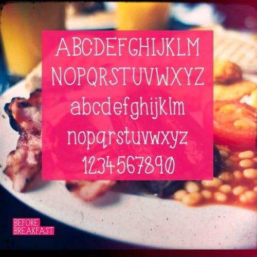 before-breakfast font