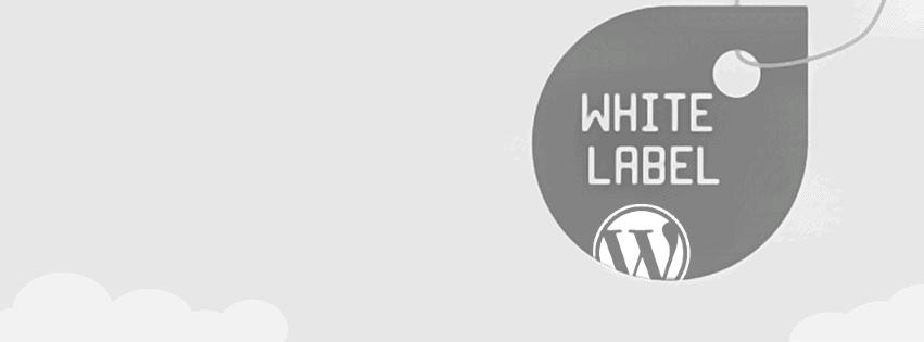 How to create a White Label WordPress Site