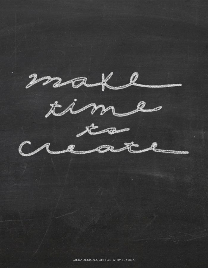 Make Time To Create