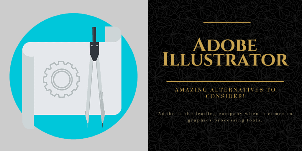 9 Best Alternatives To Adobe Illustrator In 2017