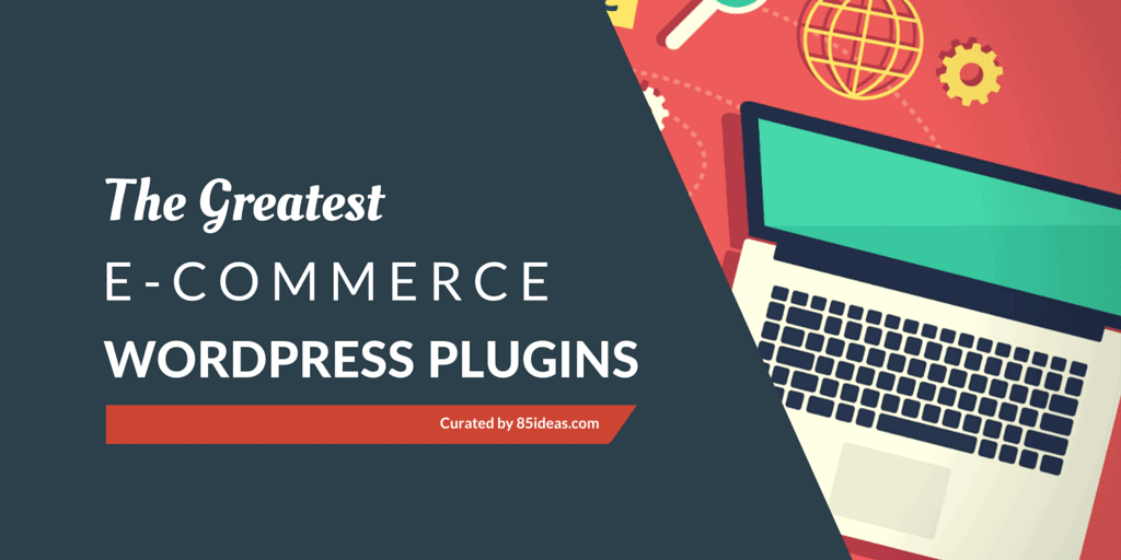 Best E-commerce WordPress Plugins