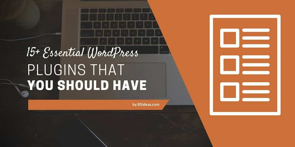Essential WordPress Plugins for your blog