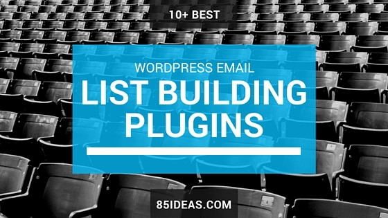 Best WordPress Email List Building Plugins featured image