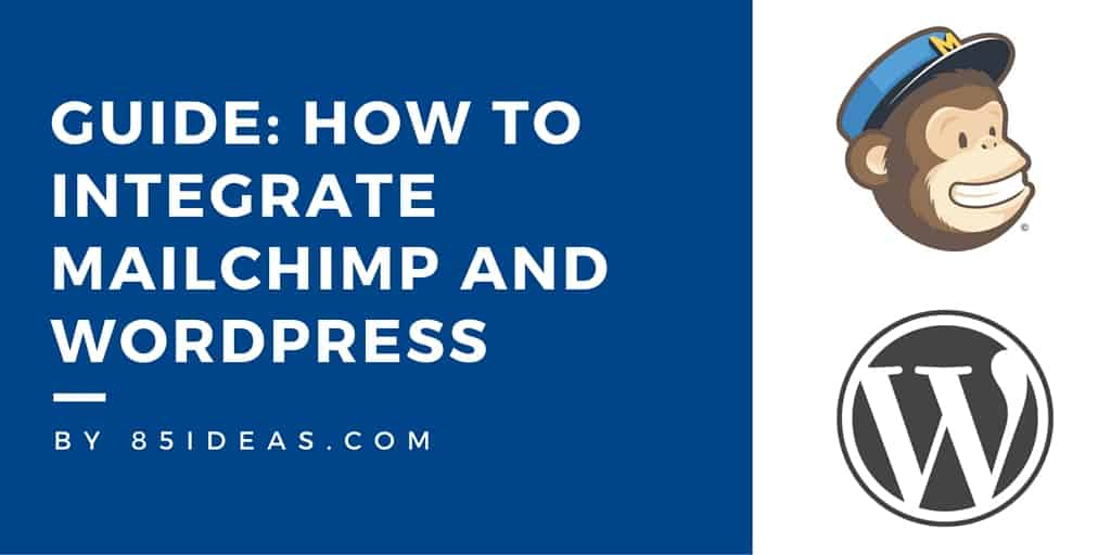 How to integrate MailChimp and WordPress