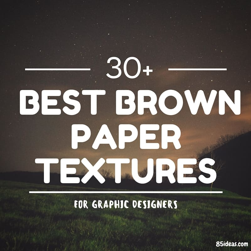 Best Brown Paper Textures