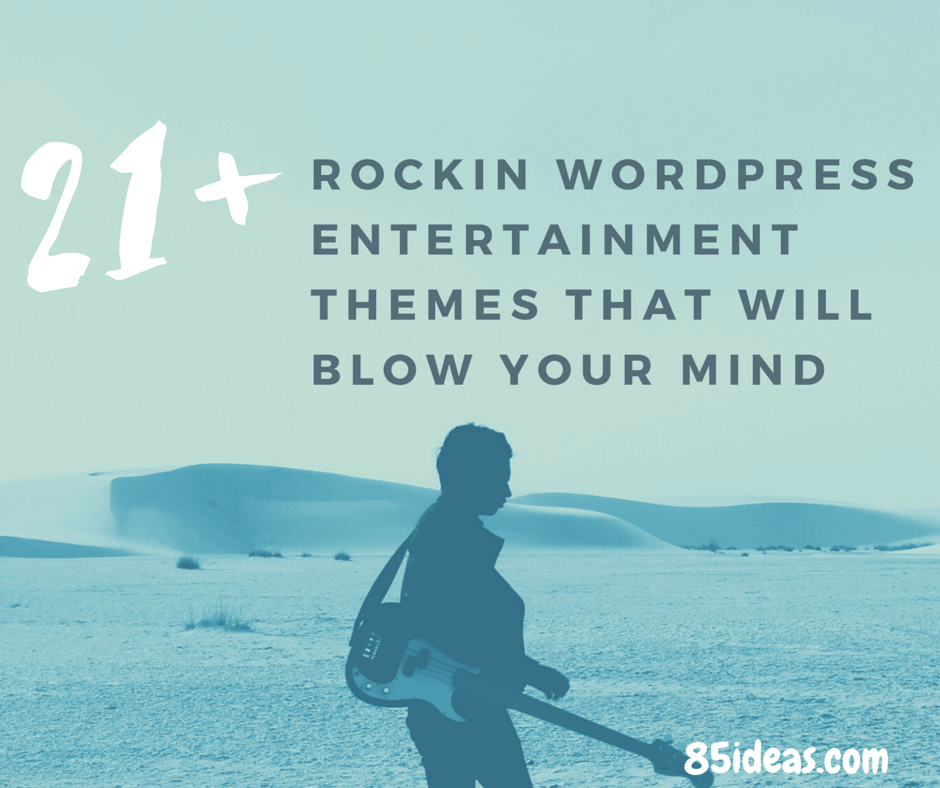 Rockin Wordpress Entertainment Themes