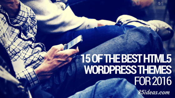 15 of the Best HTML5 WordPress Themes for 2016