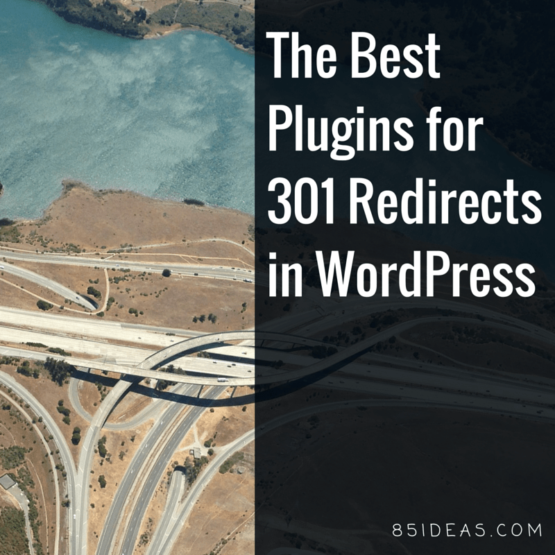 Best 301 redirect plugins for wordpress