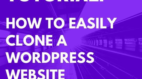 Tutorial: clone a wordpress website