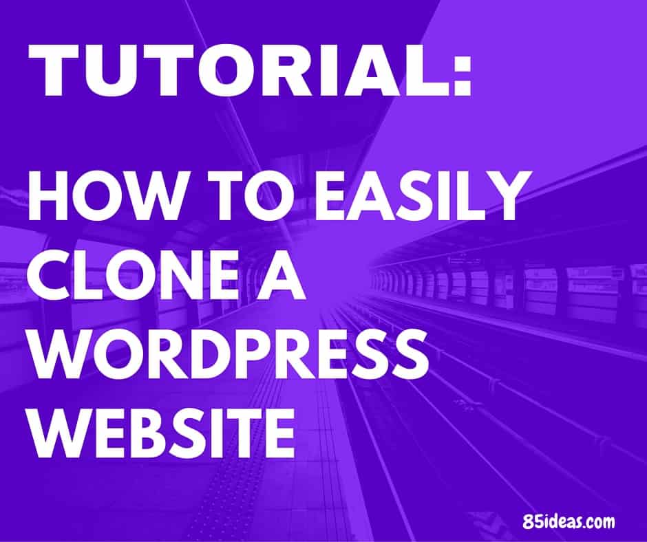 Tutorial: clone a wordpress website