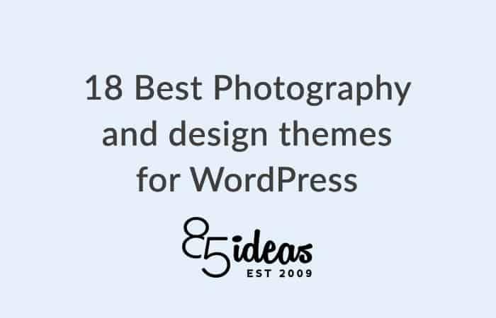 18 mejores temas de fotografía y diseño para WordPress-85ideas.com