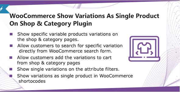 WooCommerce Show Single Variations On Shop & Category Plugin