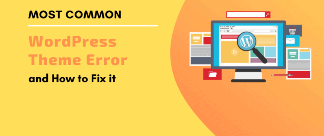Most-Common-WordPress-Theme-Issues-and-How-to-Fix-them