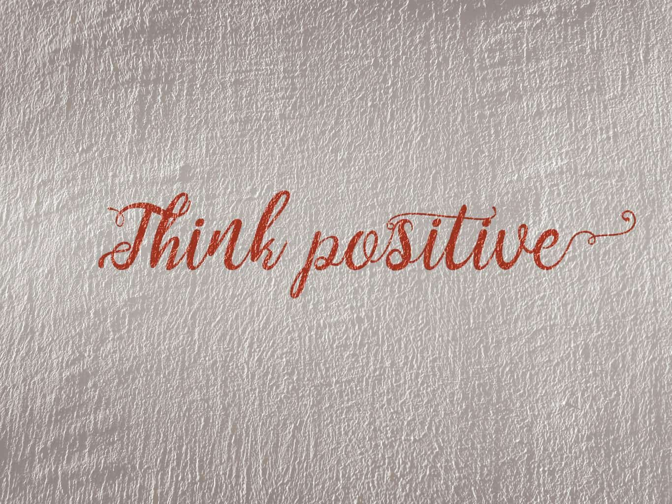 Think positive sign
